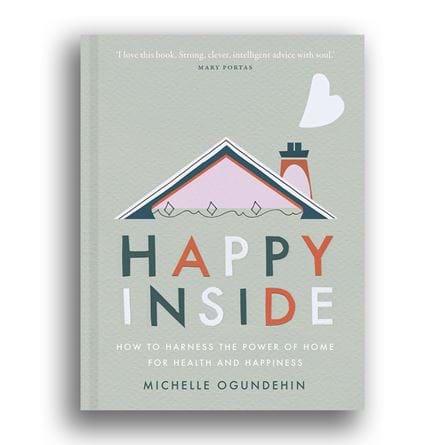 Happy Inside, Michelle Ogundehin